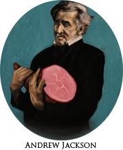 Andrew Jackson with Ham